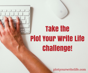 take-theplot-your-write-lifechallenge