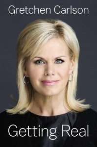 9780525427452_large_Getting_Real. Gretchen Carlson