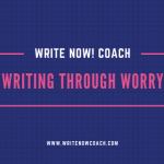 writing through worry