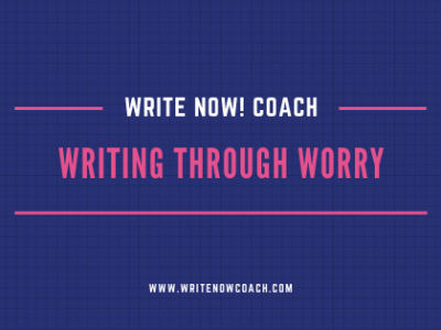 writing through worry