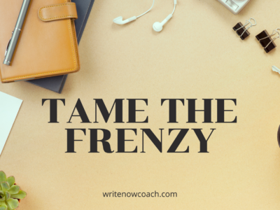 Tame the frenzy